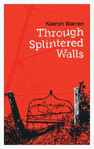 Kaaron-SpinteredWalls-01